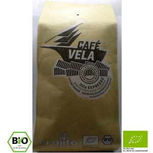 500g BIO Espresso Café Vela, ganze Bohne, luftdicht verpackt, Segelschifftranspo