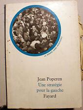 MAI 68/UNE STRATEGIE POUR LA GAUCHE/J.POPPEREN/D FAYARD/1969/