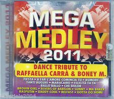 Mega Medley 2011 (2011) CD NUOVO Raffaella Carra. A far l'amore comincia tu