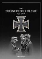 Das Eiserne Kreuz 1. Klasse von 1939 - Frank Thater