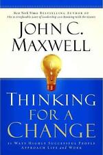 Thinking For A Change; 11 Ways Highly Successful People Approach Life and Work
