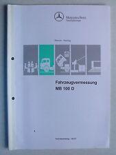 Mercedes-Benz MB 100 D Fahrzeugvermessung - Schulung, 10.1993, 40 Seiten