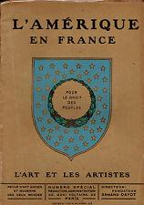 Revue L'Art et les Artistes NUMERO SPECIAL L'AMERIQUE EN FRANCE Guerre 1914 1918