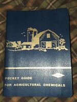 Vintage DOW CHEMICAL POCKET GUIDE FOR AGRICULTURAL CHEMICALS