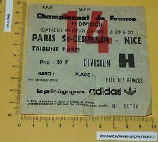 FOOTBALL BILLET 28-02 1981 PARC PRINCES PARIS SAINT-GERMAIN PSG OGC NICE OGCN