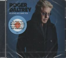 ROGER DALTREY - As long as I have you - CD album (New & sealed)