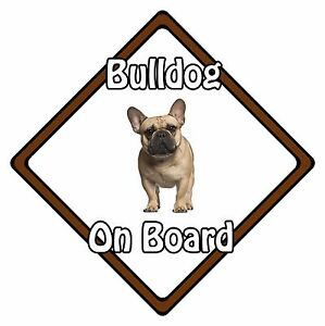 Non Personalised Dog On Board Car Safety Sign - French Bulldog On Board