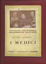 Libro Illustrato Alinari I Medici Ettore Allodoli Firenze 1928