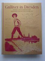 Gulliver in Dresden : Kinder- und Jugendbücher Dresdner Verlage von 1524 bis 197
