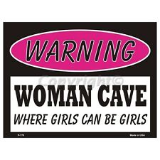Sign - Woman Cave - Where Girls Can Be Girls Wall Art Home Decor Picture Gift