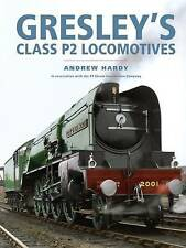 Gresley's Class P2 Locomotives, Andrew Hardy, Very Good condition, Book
