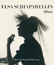 ELSA SCHIAPARELLI'S PRIVATE ALBUM - BERENSON, MARISA SCHIAPARELLI/ DE GIVENCHY,