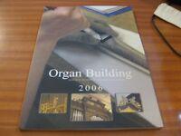 ORGAN BUILDING JOURNAL OF THE INSTITUTE OF BRITISH ORGAN BUILDERS VOLUME 6