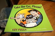 """Get Fuzzy by Darby Conley   """"Take Our Cat, Please"""""""