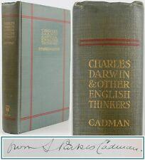 1911*CHARLES DARWIN & OTHER THINKERS:LIFE/HUXLEY/JOHN STUART MILL*SIGNED*CADMAN*