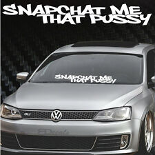 "Snap Chat me that Windshield Banner 5x32"", JDM Honda Acura Low Car Decal sticker"