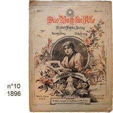 Das Buch für Alle n°10/1896 Illustrierte Familien-Zeitung journaux anciens