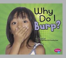 Why Do I Burp? (My Silly Body)