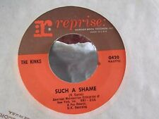 45B THE KINKS SUCH A SHAME / A WELL RESPECTED MAN ON REPRISE RECORDS