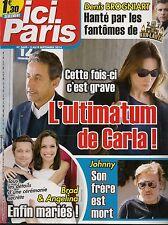 ICI PARIS N° 3609--ULTIMATUM DE CARLA BRUNI/BROGNIART/ PITT & JOLIE/HALLYDAY