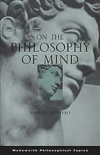 On the Philosophy of Mind (Wadsworth Philosophical Topics), Very Good Condition