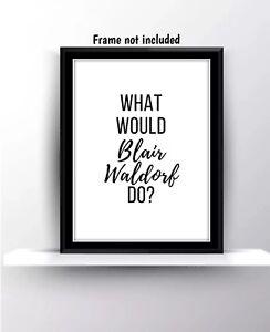 Gossip Girl Blair Waldorf Love Wall Print Poster Tv Series Gift Friends Quote