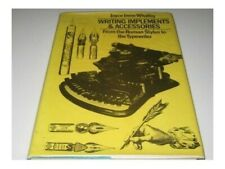 Writing Implements and Accessories from the ... by Whalley, Joyce Irene Hardback