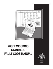 MACK TRUCKS 2007 EMISSIONS STD FAULT CODE MANUAL MID 128 140 144 REPRINTED