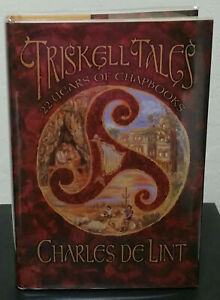 Triskell Tales Charles De Lint Signed, numbered edition Subterranean Press