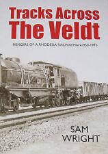 RHODESIA RAILWAYS 1950-76 History Personal Account Bush Memories Steam Trains