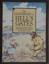 THE CASTAWAYS OF HELL'S GATES