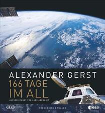 166 Tage im All von Alexander Gerst und Lars Abromeit (2018, Gebundene Ausgabe)