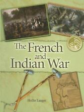 The French and Indian War (Events in American History)