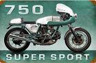 750 Super Sport Motorbicycle   Metal Sign