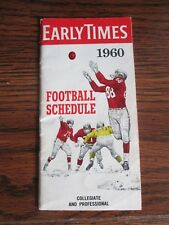 1960  EARLY TIMES  FOOTBALL SCHEDULE    COLLEGIATE & PROFESSIONAL