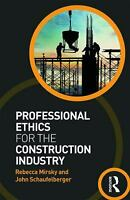 Professional Ethics for the Construction Industry Paperback