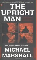 The Upright Man (Straw Men) by Michael Marshall