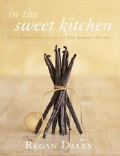 In the Sweet Kitchen : The Definitive Guide to the Baker's Pantry