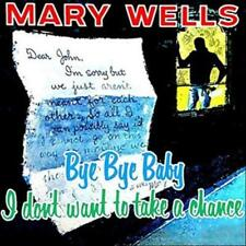 Bye bye baby di Mary Wells (2013), nuovo OVP, vinile