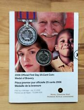 2006 Canada official first day 25 cent coin - Medal of Bravery - No tax
