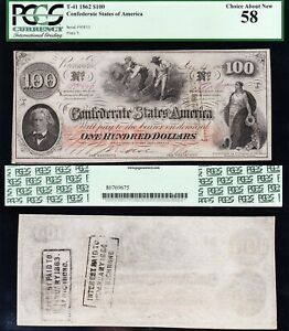 Amazing HIGH GRADE 1862 T-41 $100 CSA Confederate Note! PCGS 58! FREE SHIPPING!