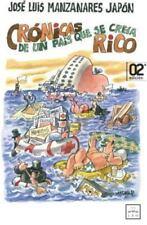 Crónicas de un País Que Se Creía Rico by José Luis Manzanares Japón and José...