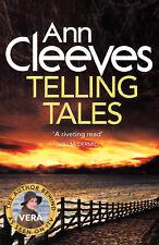 Telling Tales - Ann Cleeves - (Vera Stanhope Series) - Brand New Paperback