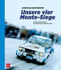 Unsere 4 Monte-Siege von Christian Geistdörfer (2020, Gebundene Ausgabe)