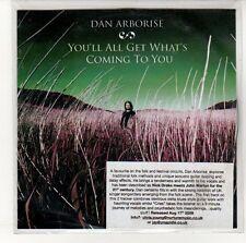 (EN497) Dan Arborise, You'll All Get What's Coming To You - 2009 DJ CD