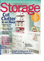 STORAGE MAGAZINE, SUMMER, 2015 (BACK BY POPULAR DEMAND ) CUT CLUTTER IN AN HOUR