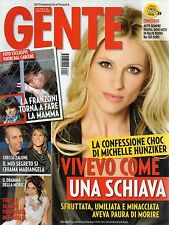 Gente 2013 46.Michelle Hunziker,Lady Gaga,Catherine Deneuve,John F.Kennedy