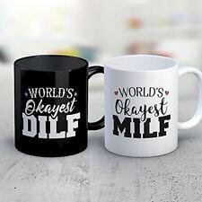 COUPLES Coffee Mug - Okayest MILF DILF COUPLES Funny 11 oz Black White Tea Cups