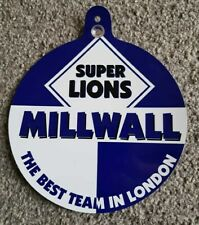 "Milwall Car/Bedroom Window Hanger ""Millwall The Best Team In London"""