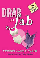 Drab to Fab (Get A Life), Johnson, Yvonne, Perrett, Isabelle, Excellent Book